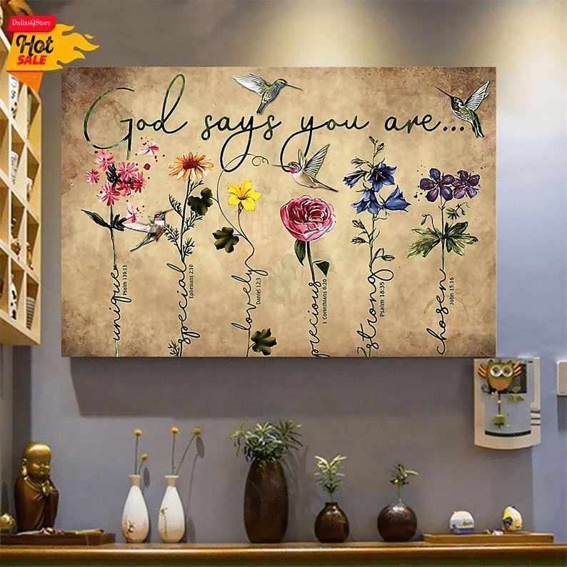 God Say You Are Hummingbirds Flower Poster