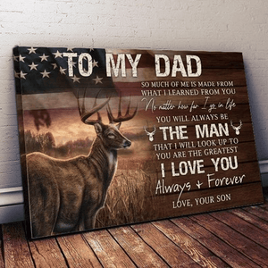 o My Dad The Man I Love You Always And Forever Poster