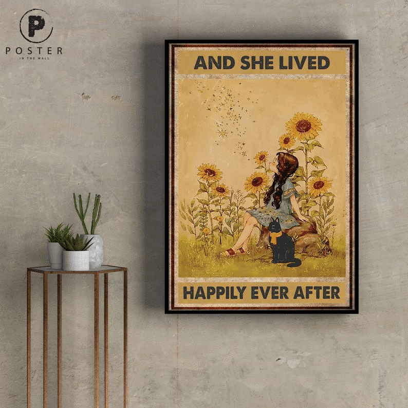 And She Lived Happily Ever After Sunflower And Cat Poster