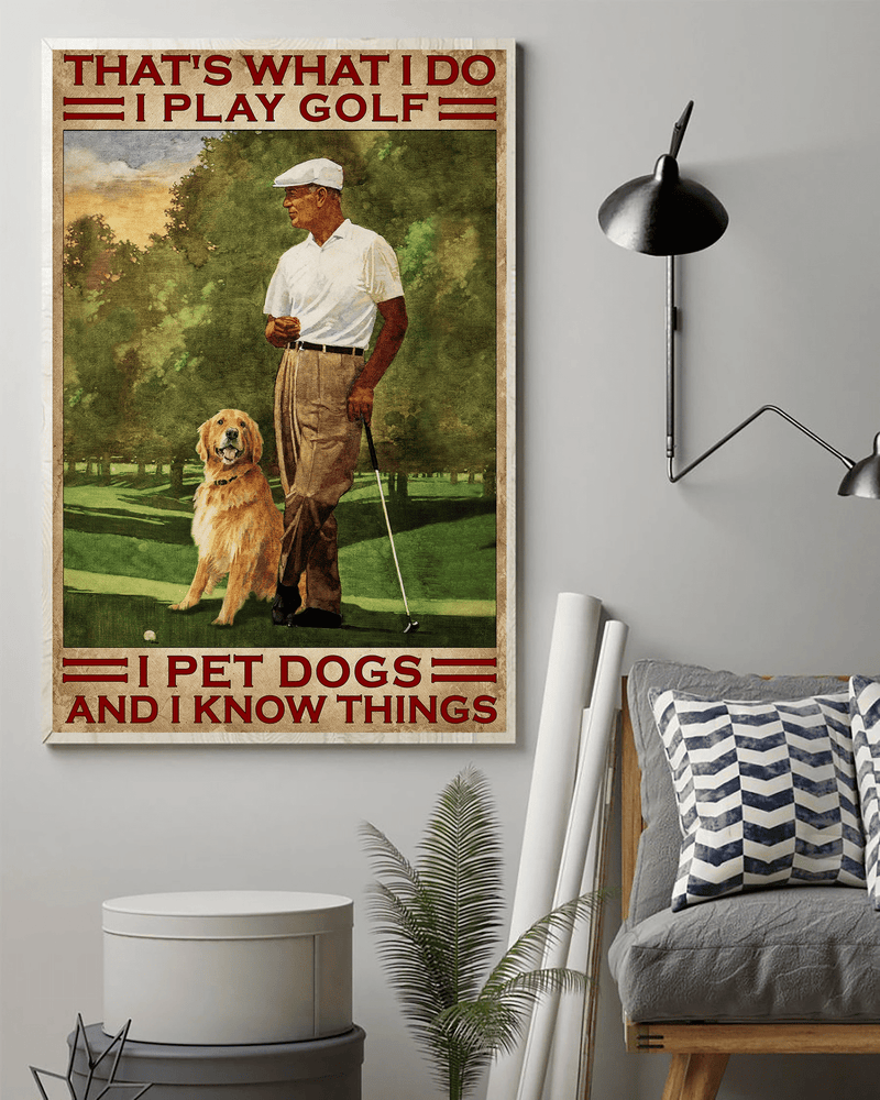 Golf I Play Golf I Pet Dog Wall Art Poster