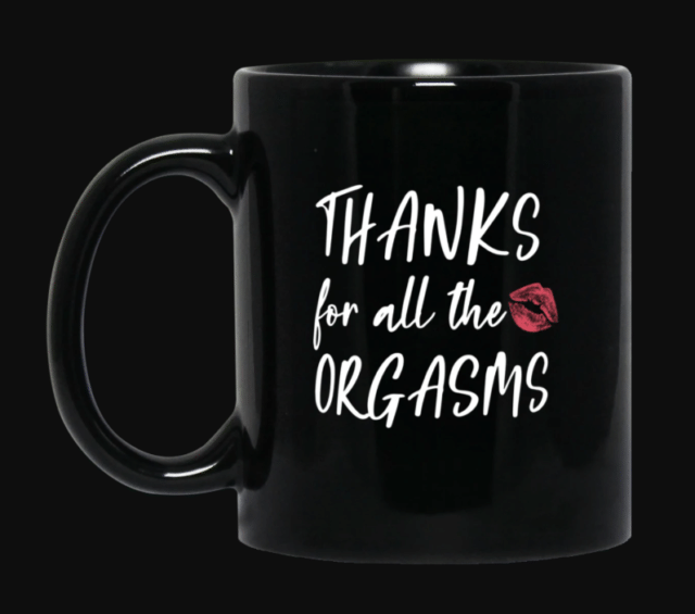 Best Gift for Husband Thanks For All The Orgasms Black Mug Husband For Valentine Day Mug