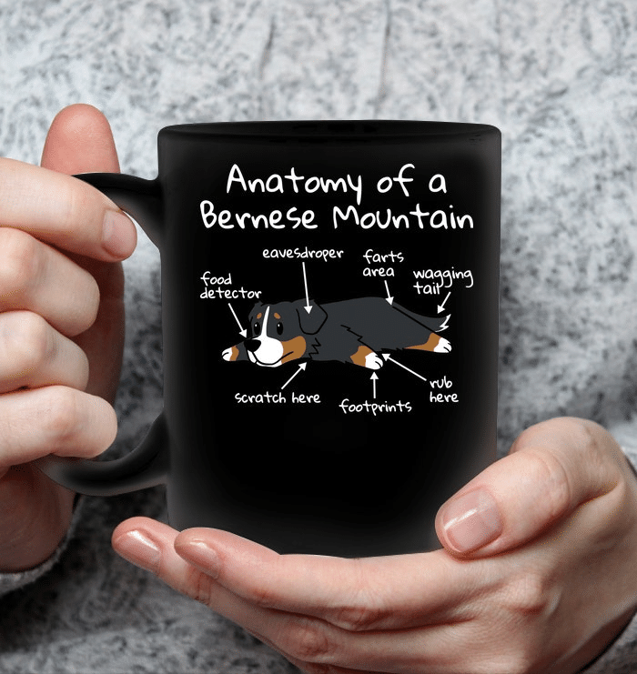 Anatomy Of A Bernese Mountain Dog Funny Mug