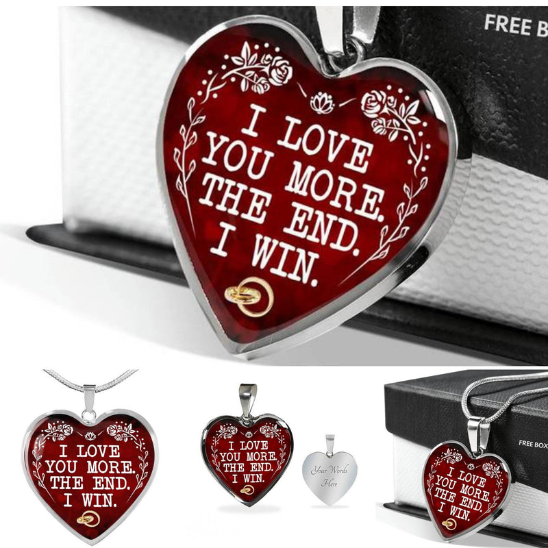 Love Your More I Win Funny Quote Couple Valentine Gift For Lover Heart Necklace