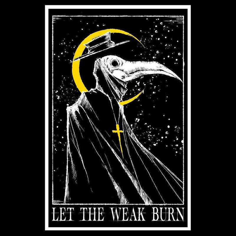 Let The Weak Burn Vintage Gift Poster