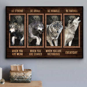 Love Wolf Be Strong When You Weak Meaningful Quote Vintage Gift Poster