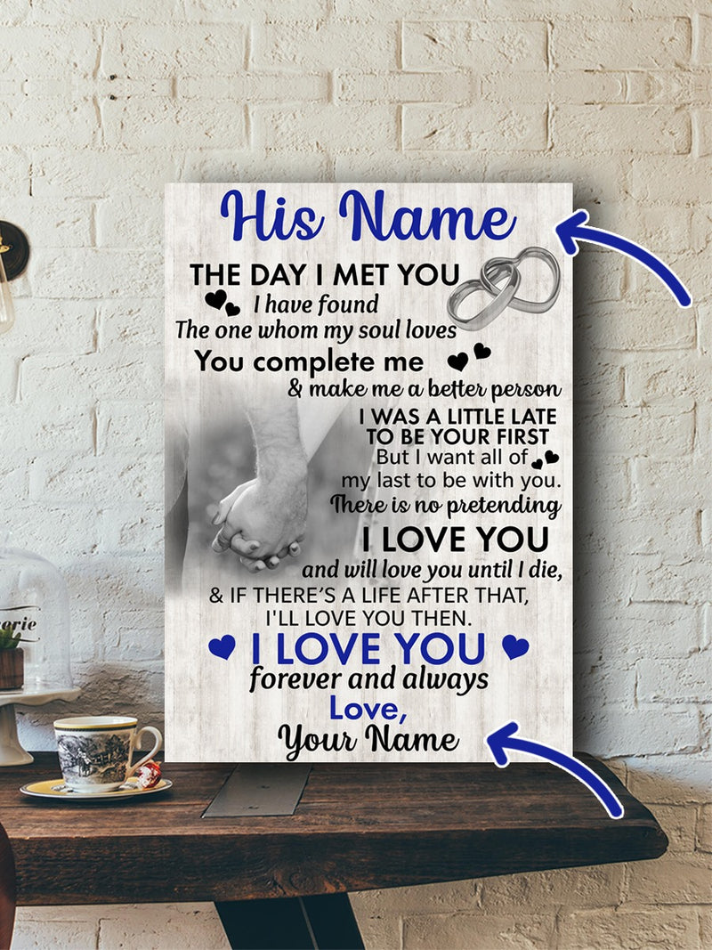 Customized Perfect Valentine Gift For Him Met You Love You Meaningful Quote Poster