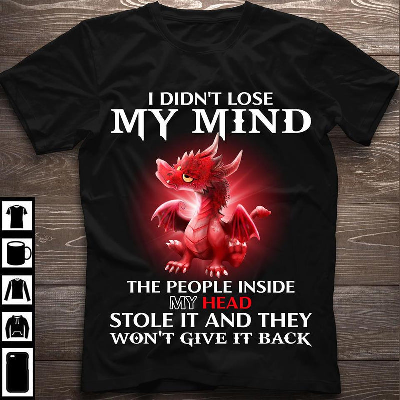 Love Dragon Red My Mind People Inside My Head Funny Shirt
