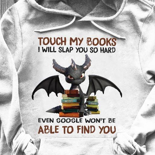 Love Dragon Touch Books Slap Hard Hoodie