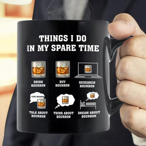 Things I Do In My Spare Time Bourbon Christmas Gift Mug