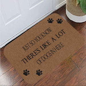 There's Like A Lot Of Dogs In Here Doormat