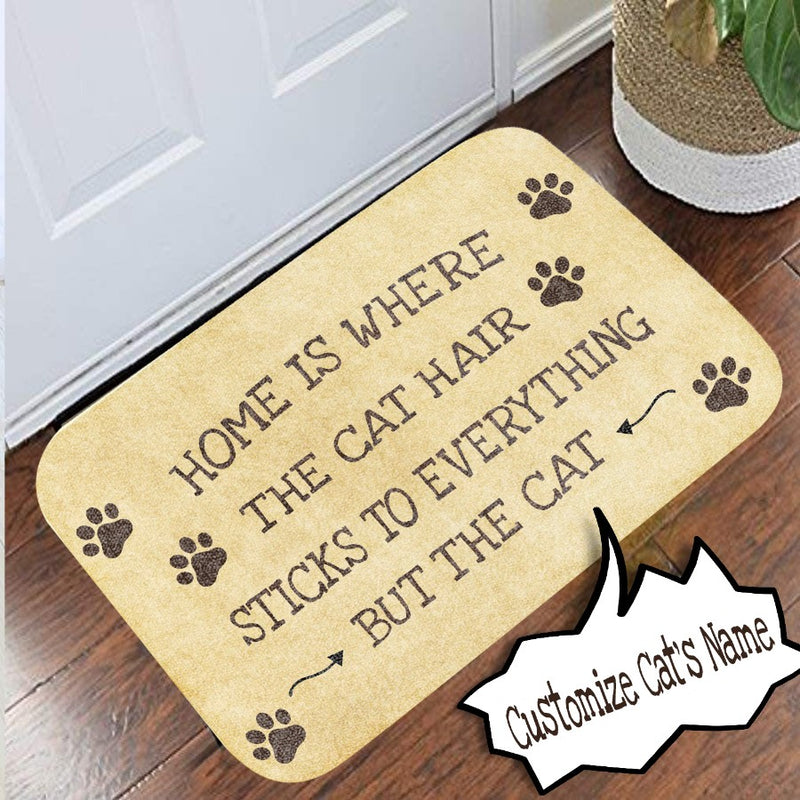 Personalized Customized Home Is Where The Cat Hair Sticks To Everything But The Cat Funny Doormat
