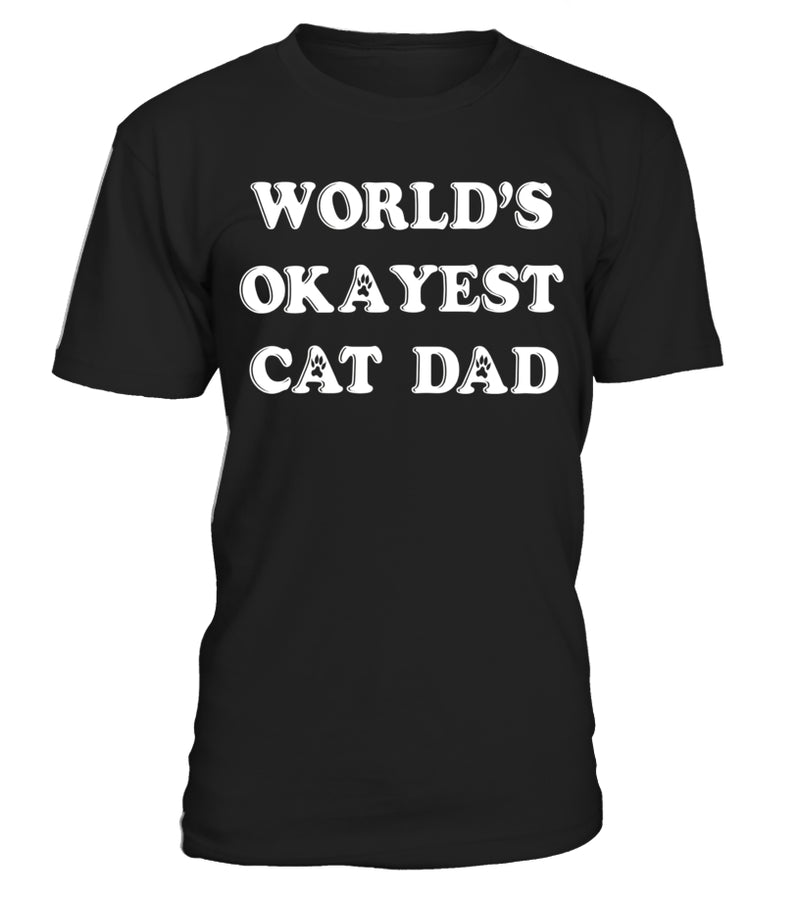 World's Okayest Cat Dad Shirt