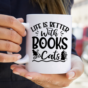 Life Is Better With Books And Cats Mug
