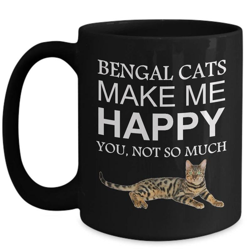 Cat Coffee Mug - Bengal Cats Make Me Happy