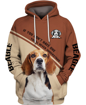 Love Dog Beagle You Never Understand 3D Printed Hoodie