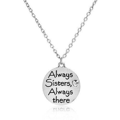 'Always Sisters, Always There' Necklace