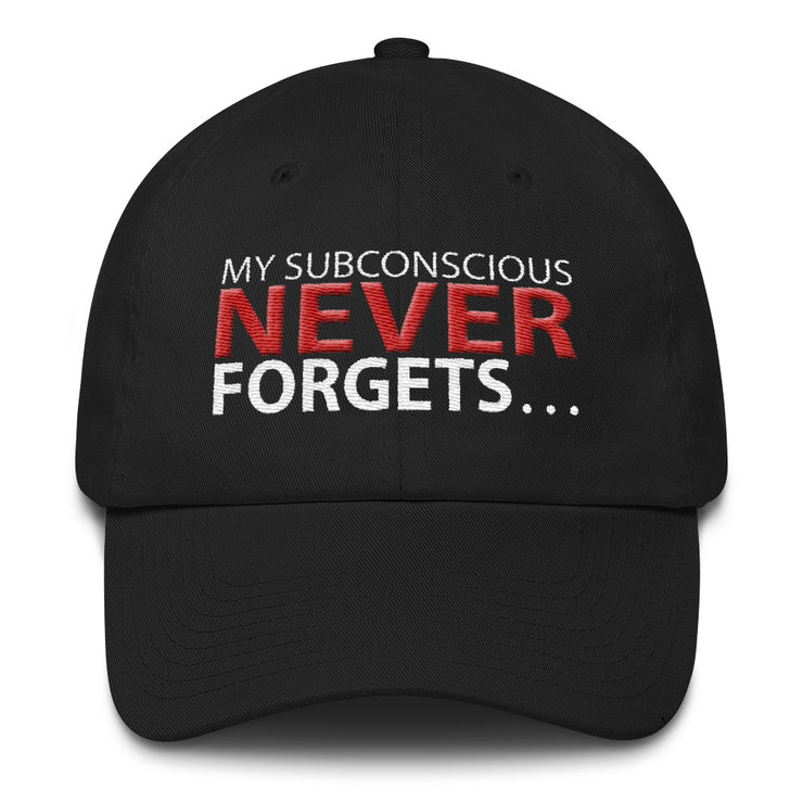 My Subconscious Never Forgets - Cotton Cap