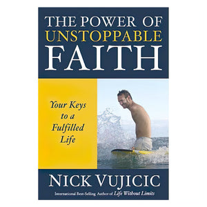The Power of Unstoppable Faith (Mini book-condensed version)