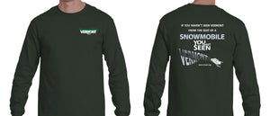 "Long Sleeve ""If You Haven't Seen Vermont..."" T-Shirt"