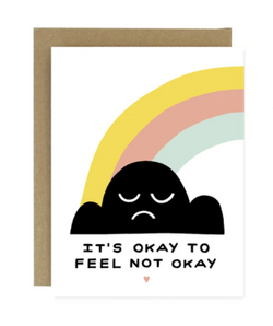 It's Ok to feel not ok