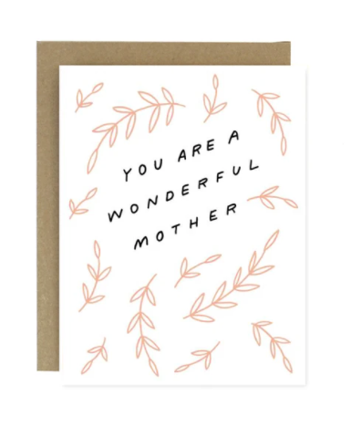 You are a wonderful mother card
