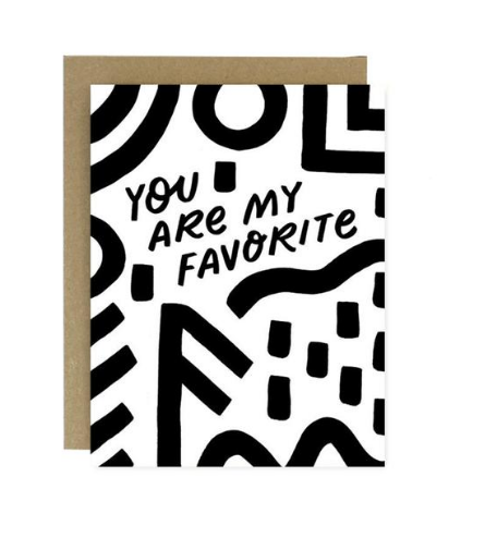 You Are My Favorite Card