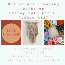 Load image into Gallery viewer, ONLINE WALL HANGING WORKSHOP