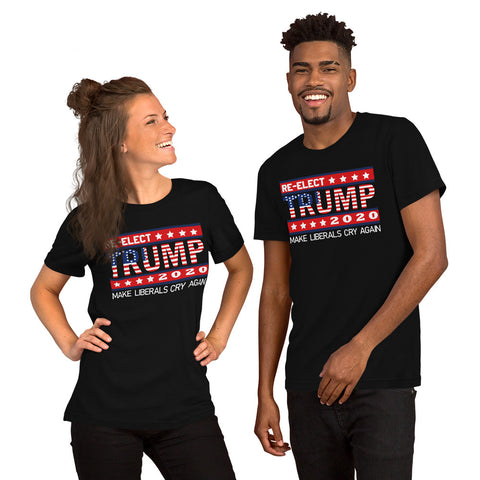 RE- ELECT TRUMP 2020 MAKE LIBERALS CRY AGAIN Short-Sleeve Unisex T-Shirt (No Free Premium)