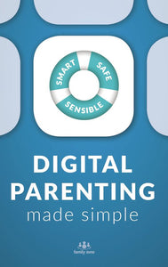 Digital Parenting Made Simple