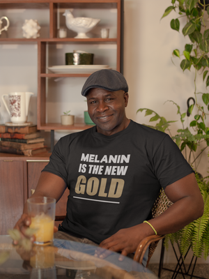 MELANIN IS THE NEW GOLD - Short-Sleeve Unisex T-Shirt