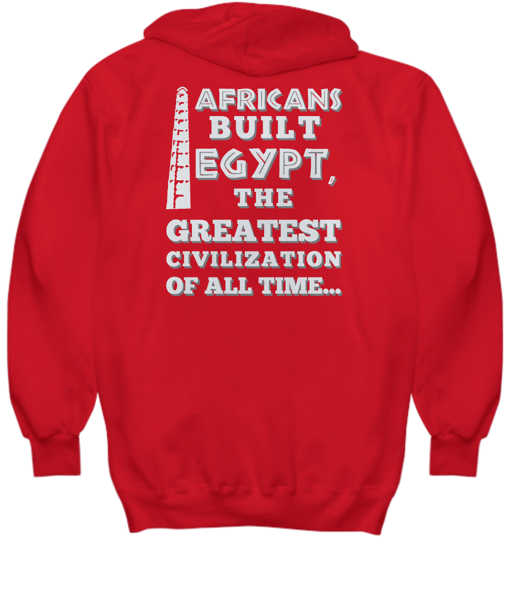 AFRICANS BUILT...THEN DID IT ~ Back to Front Hoodie