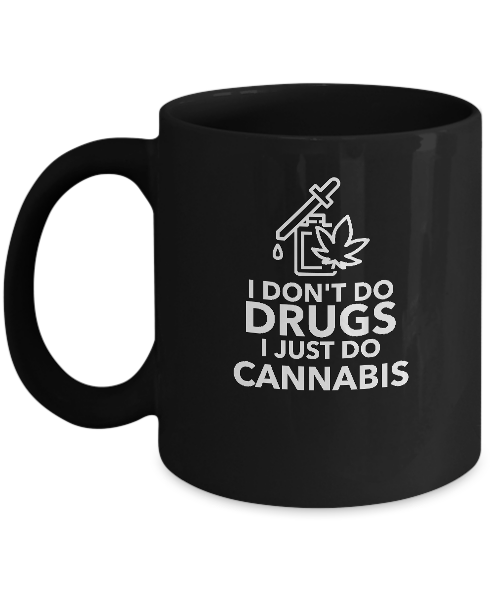 I DON'T DO DRUGS ~ Black Mug