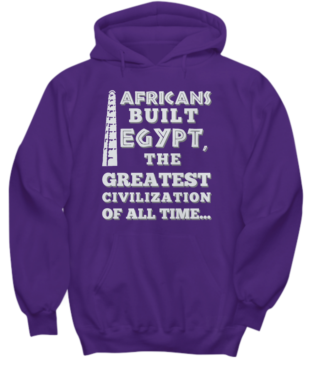 AFRICANS BUILT EGYPT ~ Front to Back Hoodie