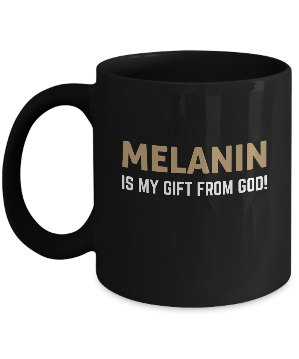 MELANIN IS MY ~ Black Mug