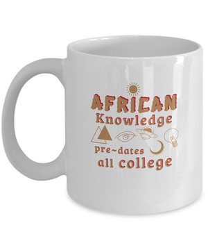 AFRICAN KNOWLEDGE ~ Classic Gold Print Mug