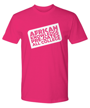 AFRICAN KNOWLEDGE ~ Premium Banner Tee Shirt