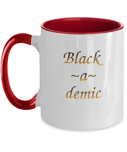 BLACK-A-DEMIC ~ 2 Tone Red Mug