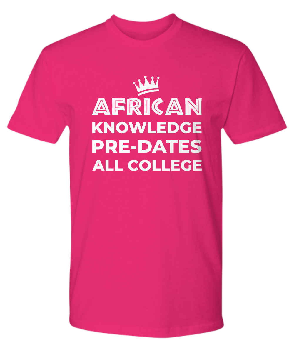 AFRICAN KNOWLEDGE CROWNED ~ Premium Tee