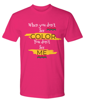SEE COLOR Banner ~ Premium Tee White Print