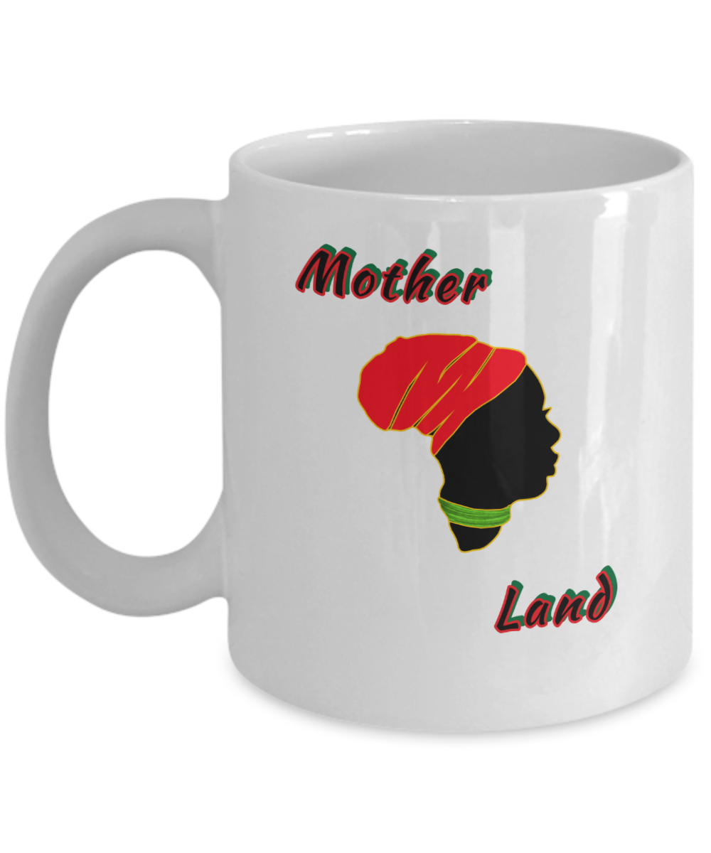 MOTHER LAND ~ 11oz White Mug