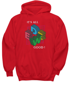 WEED IT'S ALL GOOD ~ Hoodie