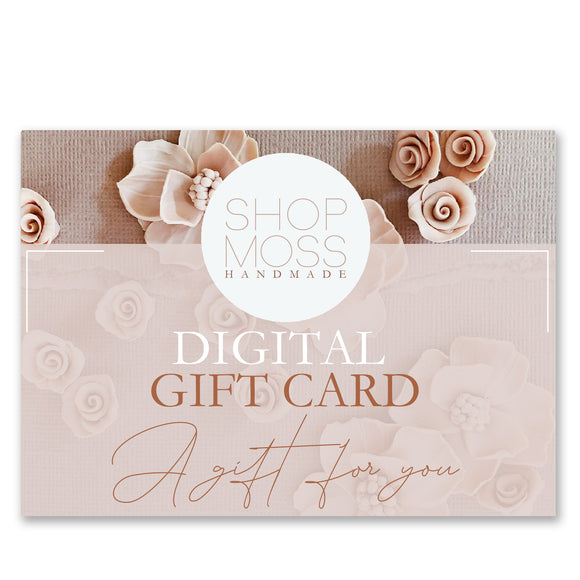 Digital Gift Card | $20, $30, $50, $100