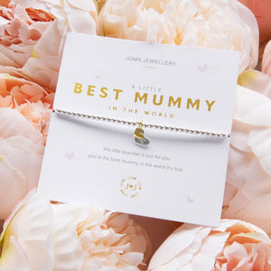 "Joma ""A Little Best Mummy in the World"" Bracelet"
