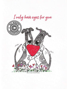 Lagoon Pet Products Digital Valentine Card Fundraiser Only Have Eyes For You - White
