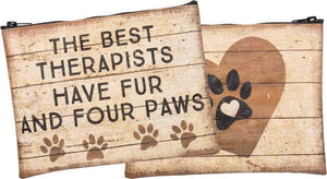 Primitives by Kathy The Best Therapists Have Fur & Four Paws - Zipper Pouch
