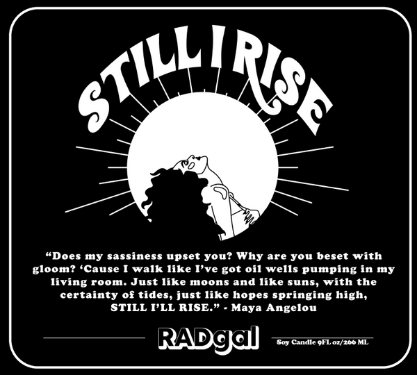 Still I Rise - The Candle