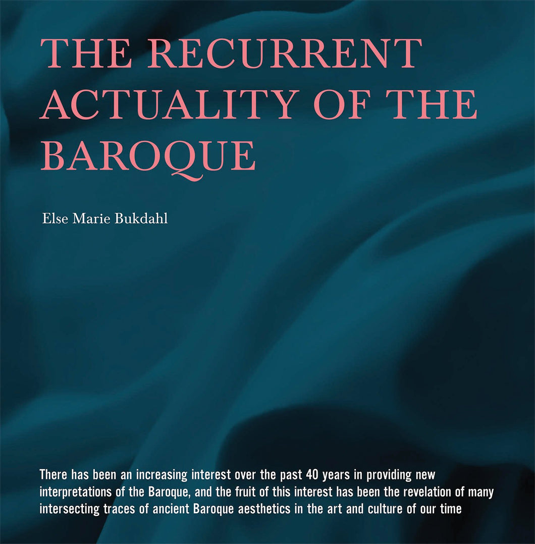 Else Marie Bukdahl: The Recurrent Actuality of the Baroque