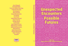 Indlæs billede til gallerivisning Unexpected Encounters – Possible Futures