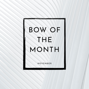 Bow of the Month November