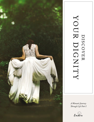 Discover Your Dignity: A Woman's Journey Through Life | Part I